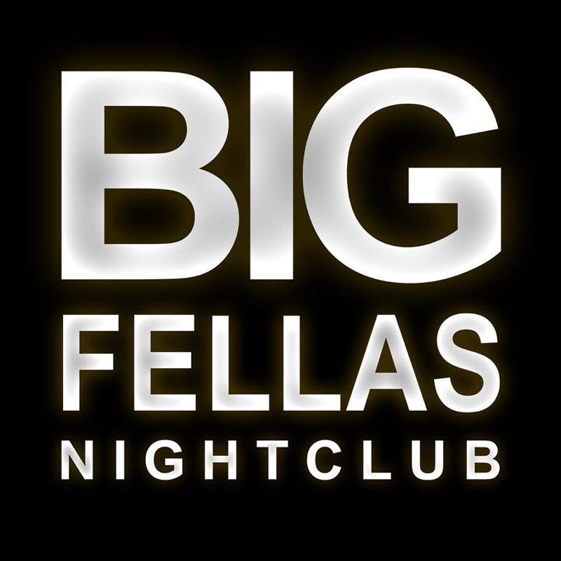 BIG FELLAS NIGHTCLUB